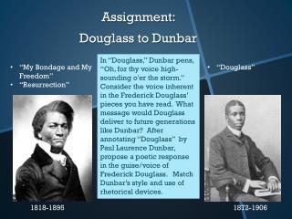 Assignment:   Douglass to Dunbar