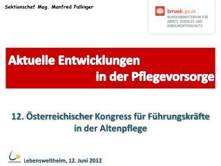 Sektionschef  Mag. Manfred Pallinger