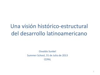 Una visión histórico-estructural del desarrollo latinoamericano