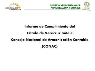 Informe de Cumplimiento del  Estado de Veracruz ante el  Consejo Nacional de Armonización Contable