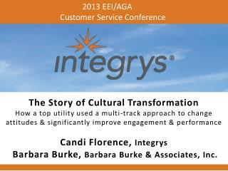 2013 EEI/AGA                         Customer Service Conference