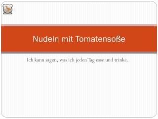 Nudeln mit Tomatenso�e
