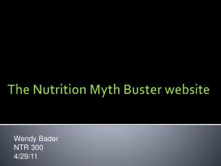 The Nutrition Myth Buster website