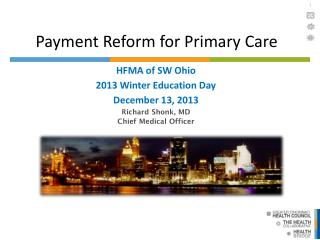 Payment Reform for Primary Care