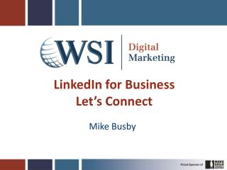 LinkedIn for Business Let�s Connect