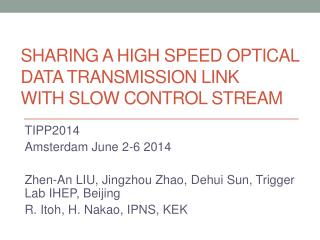 Sharing a High Speed Optical Data Transmission Link  with Slow Control Stream