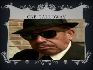 Cab  C alloway
