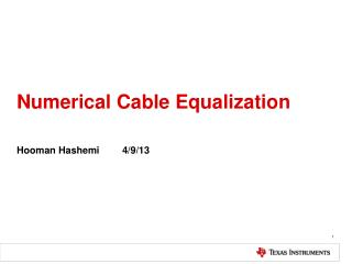 Numerical Cable Equalization