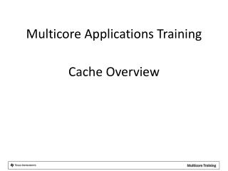 Cache Overview