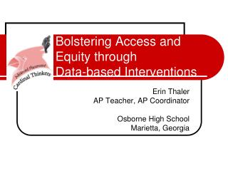 Bolstering Access and Equity through  Data-based Interventions