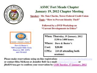 ASMC Fort Meade Chapter  January 19, 2012 Chapter  Meeting