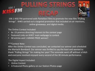 PULLING STRINGS  RECAP