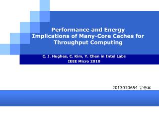 Performance and Energy Implications of Many-Core Caches for Throughput Computing