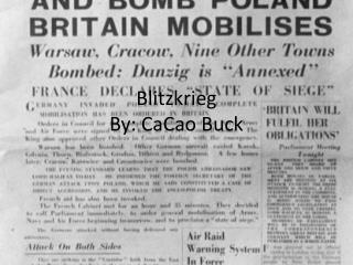 Blitzkrieg By: CaCao Buck