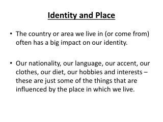 Identity and Place