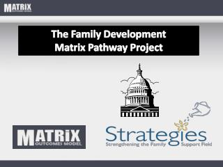 The Family Development Matrix Pathway Project