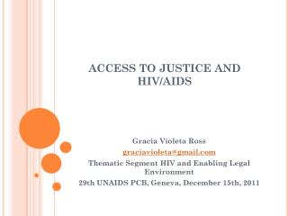 ACCESS TO JUSTICE AND HIV/AIDS