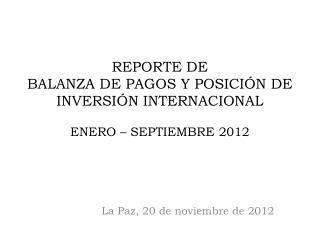 La Paz, 20 de noviembre de 2012