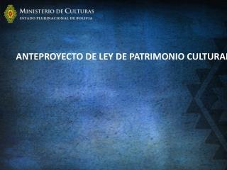 MINISTERIO DE CULTURAS ESTADO PLURINACIONAL DE BOLIVIA