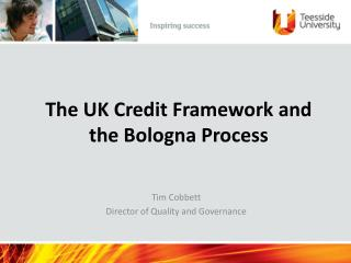 The UK Credit Framework and the Bologna Process