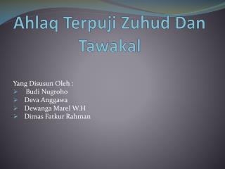 Ahlaq Terpuji Zuhud Dan Tawakal
