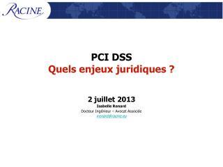 PCI DSS Quels enjeux juridiques ?