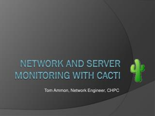Network and Server Monitoring with Cacti