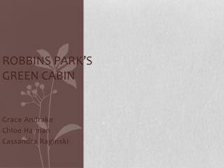 Robbins Park's Green Cabin