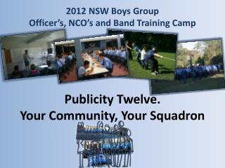 2012  NSW Boys Group  Officer's,  NCO's  and Band Training Camp