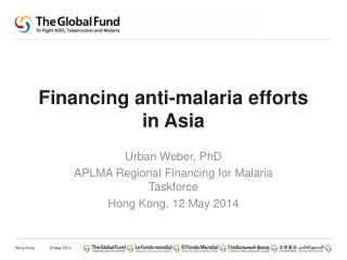 Financing anti-malaria efforts in Asia