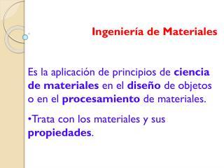Ingenier�a de Materiales