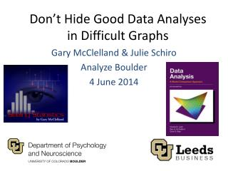 Don't Hide Good Data Analyses in Difficult Graphs