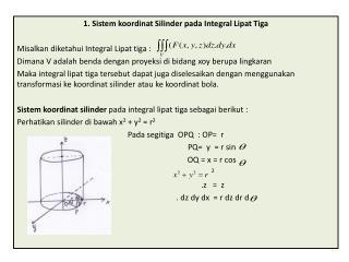 1.  Sistem koordinat Silinder pada  Integral  Lipat Tiga