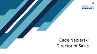 Cade  Napierski Director of Sales