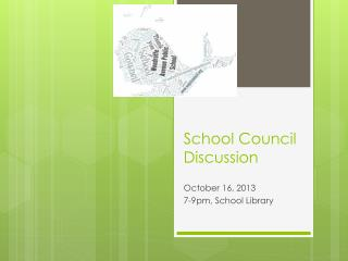 School Council Discussion