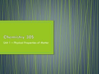 Chemistry 30S
