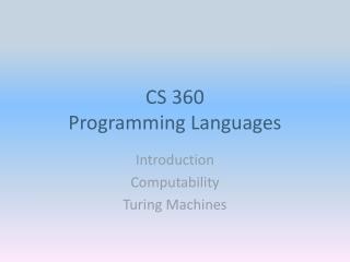 CS 360 Programming Languages