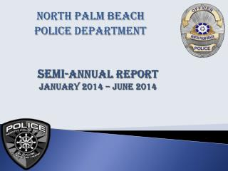 SEMI- Annual  Report  January 2014 – June 2014