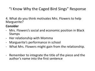 """""""I Know Why the Caged Bird Sings"""" Response"""