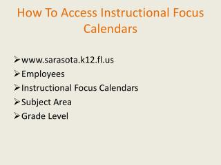How To Access Instructional Focus Calendars