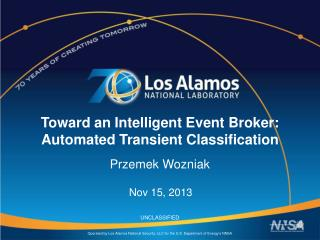 Toward an Intelligent Event Broker: Automated Transient Classification