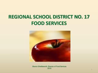 REGIONAL SCHOOL DISTRICT NO. 17 FOOD SERVICES