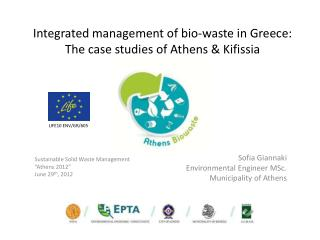 Integrated management of bio-waste in Greece: The case studies of Athens & Kifissia