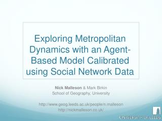 Exploring Metropolitan Dynamics with an Agent-Based Model Calibrated using Social Network Data