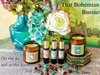 That Bohemian             Business