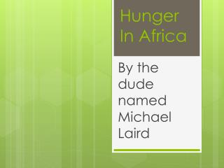 Hunger In Africa