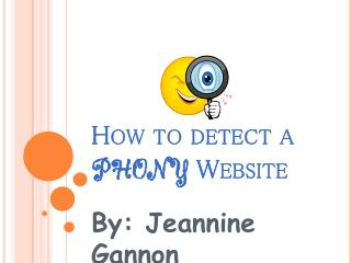 How to detect a  phony  Website