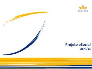 Projeto eSocial Dezembro /13