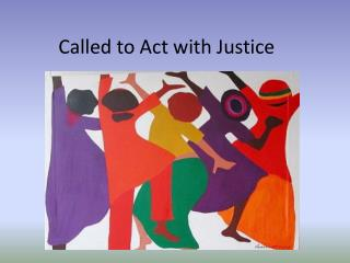 Called to Act with Justice