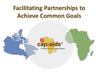 Facilitating Partnerships to Achieve Common Goals